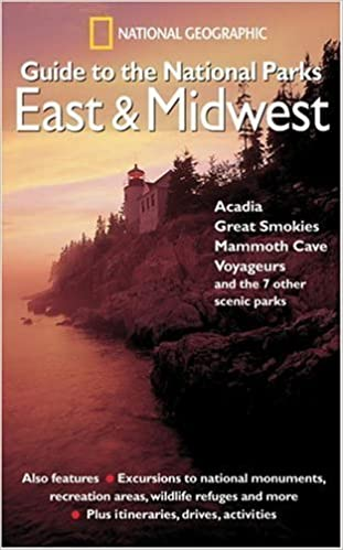 Book National Geographic Guide to the National Parks: East and Midwest by National Geographic Society (2005-03-01)
