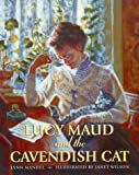 Lucy Maud and the Cavendish Cat, Lynn Manuel, 0887763979