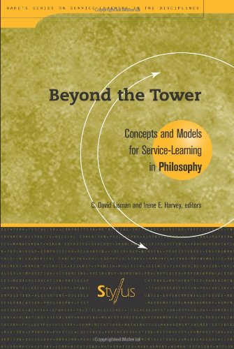 Beyond the Tower: Concepts and Models for Service-Learning in Philosophy (These practical guides are intended for faculty and service-learning ... program descriptions, and course syllabi.) - Description Model