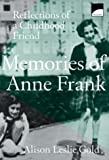 img - for Memories of Anne Frank: Reflections of a Childhood Friend by Alison Leslie Gold (1999-04-01) book / textbook / text book