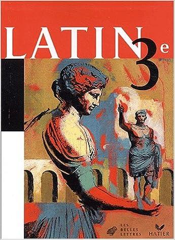 Télécharger en ligne Latin 3e : Livre de l'élève pdf ebook