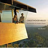 Crestwood Hills: The Chronicle of a Modern Utopia