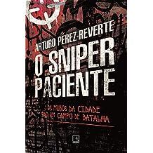 O sniper paciente (Portuguese Edition)