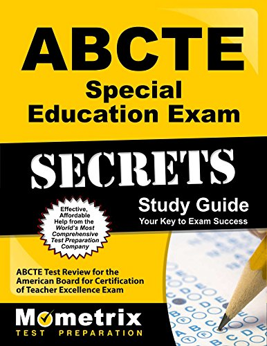 ABCTE Special Education Exam Secrets Study Guide: ABCTE Test Review for the American Board for Certification of Teacher Excellence Exam
