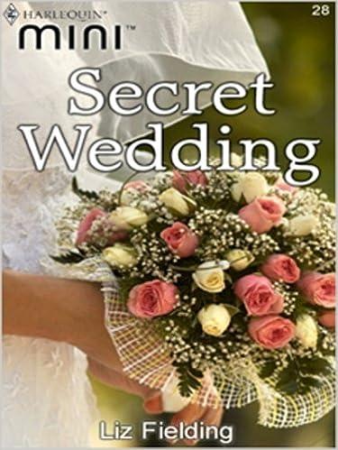 Secret Wedding by Liz Fielding