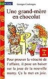 Une grand-mère en chocolat par Coulonges/Georges