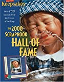Creating Keepsakes the 2000 Scrapbook Hall of Fame 9781929180073