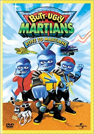 Speaking, the butt ugly martians