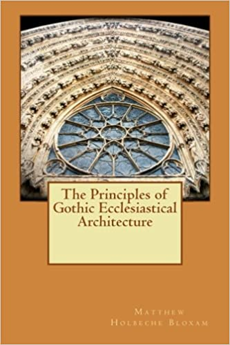 Book The Principles of Gothic Ecclesiastical Architecture