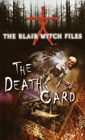 (The Death Card (The Blair Witch Files, Case File 5))