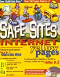 The Safe Sites Internet Yellow Pages, Thomas Nelson, 0785245715