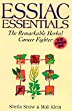 Essiac Essentials: The Remarkable Herbal Cancer Fighter
