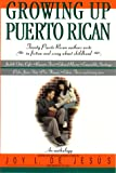 Front cover for the book Growing Up Puerto Rican: An Anthology by Joy De Jesus