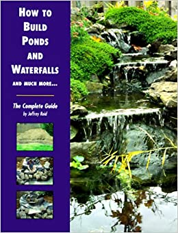 How to build ponds and waterfalls the complete guide for How much to build a koi pond