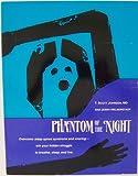 Phantom of the Night, T. Scott Johnson and Jerry Halberstadt, 1882431022
