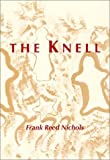 The Knell, Frank Reed Nichols, 0923687548