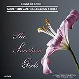 The Sunshine Girls-Songs of Faith-Southern Gospel Legends