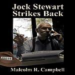 Jock Stewart Strikes Back | Malcolm R. Campbell