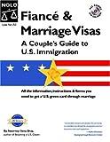 Fiancé and Marriage Visas, Ilona Bray, 1413300359