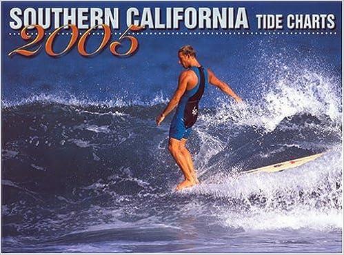 Southern California Tide Charts 2005 Hawaiian Resources Co