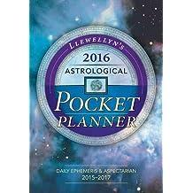 Llewellyn's 2016 Astrological Pocket Planner: Daily Ephemeris & Aspectarian 2015-2017