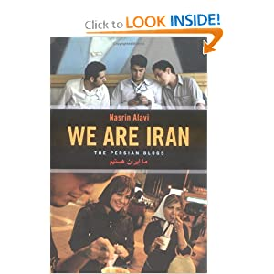 We Are Iran: The Persian Blogs Nasrin Alavi