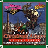 The Ultimate Christmas Album, Vol. 3 - WOGL Oldies 98