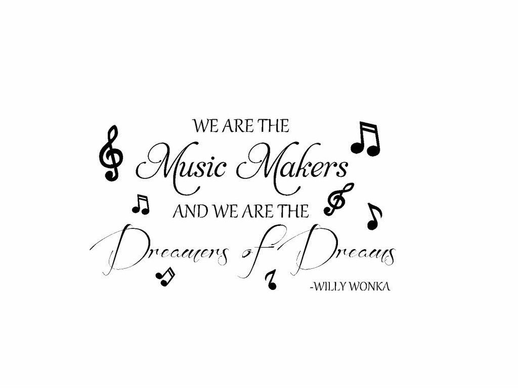 amazon com we are the music makers willy wonka vinyl wall decal