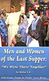 Women of the Last Supper : We Were There Too, Samuelson, Millie N., 1591967503