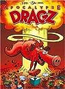 Les Dragz, tome 3: Apocalypse Dragz par Corcal