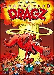 Les Dragz, tome 3: Apocalypse Dragz