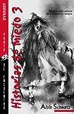 : Historias de miedo 3 / Scary Stories 3: Relatos Aterradores Para Helarte La Sanre / More Tales to Chill Your Bones (Punto De Encuentro) (Spanish Edition)