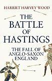 The Battle of Hastings, Harriet Harvey Wood, 1843548089