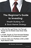 img - for The Beginner's Guide to Investing: Wealth Building 101 & Stock Market Strategy book / textbook / text book