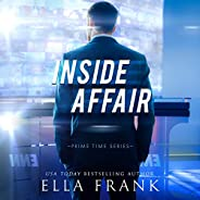 Inside Affair: Prime Time Series, Book 1