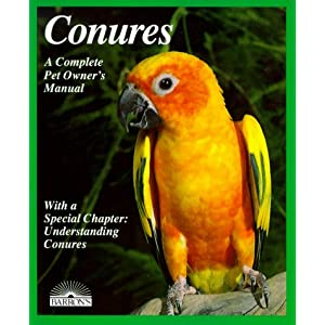 Conures: Everything About Purchase, Housing, Care, Nutrition, Breeding, and Diseases (Complete Pet Owner's Manual) 7