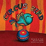 Circus Bird (Three Little Birds)