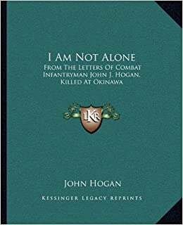Amazon.com: I Am Not Alone: From The Letters Of Combat ...