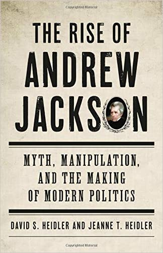 The Rise of Andrew Jackson