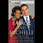 Barack and Michelle: Portrait of an American Marriage | Christopher Andersen