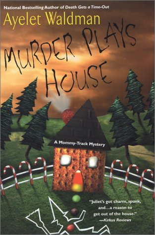 Murder Plays House (Mommy-Track Mysteries) ebook