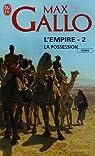 L'empire, Tome 2 : La possession par Gallo