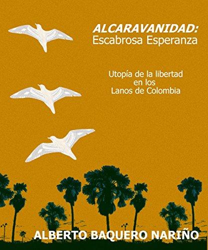 Alcaravanidad: Escabrosa Esperanza (Spanish Edition)