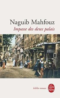 Impasse des deux palais par Mahfouz