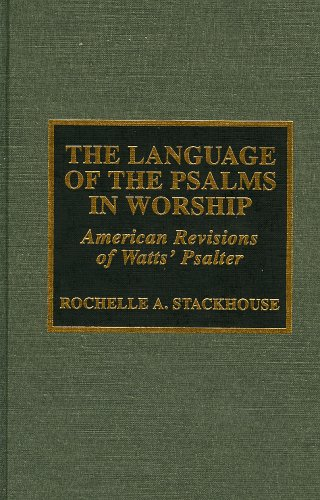 The Language of the Psalms in Worship by Scarecrow Press