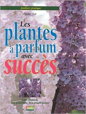 Livre gratuits Les plantes à parfum avec succès pdf epub