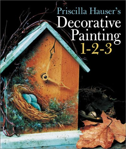 Priscilla Hauser's Decorative Painting - Painting Decorative Books