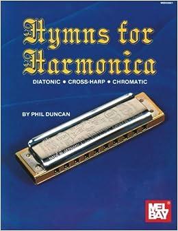 \\UPD\\ Mel Bay's Hymns For Harmonica [Diatonic, Cross-Harp, And Chromatic]. skier Suzuki Suite corte centers
