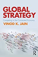 Global Strategy: Competing in the Connected Economy Front Cover