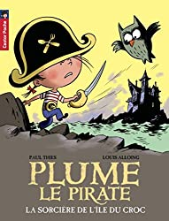 Plume le pirate, Tome 13 : La sorcière de l'ile du Croc